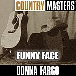 Donna Fargo Country Masters: Funny Face
