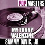 Sammy Davis, Jr. Pop Masters: My Funny Valentine