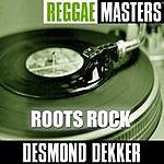 Desmond Dekker Reggae Masters: Roots Rock
