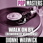 Dionne Warwick Pop Masters: Let It Be Me (Reworked Versions)