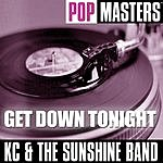 KC & The Sunshine Band Pop Masters: Get Down Tonight