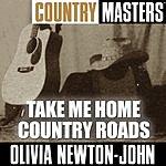 Olivia Newton-John Country Masters: Take Me Home Country Roads