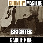 Carole King Country Masters: Brighter (Reworked)