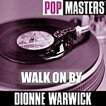 Dionne Warwick Pop Masters: Walk On By