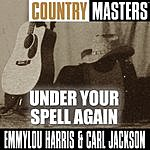 Emmylou Harris Country Masters: Under Your Spell Again