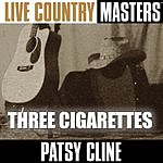 Patsy Cline Live Country Masters: Three Cigarettes
