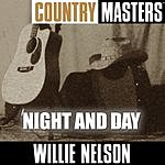 Willie Nelson Country Masters: Night And Day