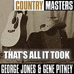 George Jones Country Masters: That's All It Took