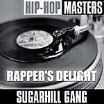 Sugarhill Gang Hip Hop Masters: Rapper's Delight