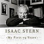 Isaac Stern Isaac Stern: My First 79 Years