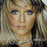 Cascada Miracle (7-Track Maxi-Single)