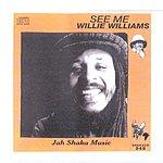 Willie Williams See Me