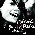 Olivia Ruiz La Femme Chocolat