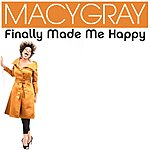Macy Gray Finally Made Me Happy (Single)