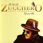 Zucchero Sugar Fornaciari's Greatest Hits: The Best Of Zucchero