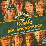 Bananafishbones Die Wilde Kerle 2: Der Soundtrack