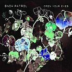 Snow Patrol Open Your Eyes (Single)