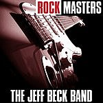 Jeff Beck Rock Masters: The Jeff Beck Band