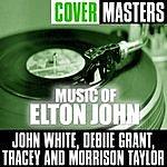 John White Cover Masters: Music Of Elton John
