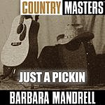 Barbara Mandrell Country Masters: Just A Pickin