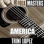 Trini Lopez Folk Masters: America