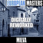 Milva European Masters: Digitally Reworked