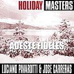 Luciano Pavarotti Holiday Masters: Adeste Fideles