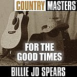 Billie Jo Spears Country Masters: For The Good Times
