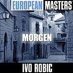 Ivo Robic European Masters: Morgen