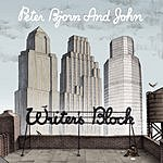 Peter Bjorn & John Writer's Block (Bonus Tracks)
