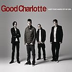 Good Charlotte Keep Your Hands Off My Girl (4-Track Maxi-Single)