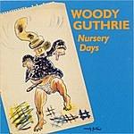 Woody Guthrie Nursery Days
