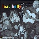 Leadbelly Leadbelly Sings for Children
