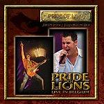 Pride Of Lions Live In Belgium