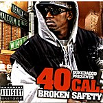40 Cal. Broken Safety (Parental Advisory)