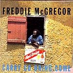Freddie McGregor Carry Go Bring Come