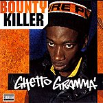 Bounty Killer Ghetto Gramma (Parental Advisory)