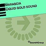 Marascia Liquid Gold Sound (Single)