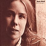 Kate Wolf Lines On The Paper (Remastered)