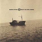Mark Eitzel 60 Watt Silver Lining (2006 Remastered Version)