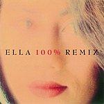Ella Ella 100% Remix
