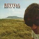 Revival Horses Of War