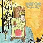 Bobby Conn King For A Day