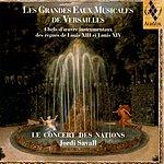 Jordi Savall Les Grandes Eaux Musicales De Versailles