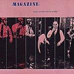 Magazine Magic, Murder And The Weather (With Bonus Tracks)