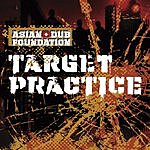 Asian Dub Foundation Target Practice (Single)