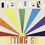 The Aliens Setting Sun/Lady