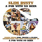 Slim Dusty A Pub With No Beer (Single)