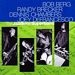 Bob Berg The 'JazzTimes' Superband