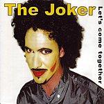 Joker Let's Come Together (5-Track Maxi-Single)